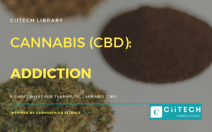 ADDICTION: Cannabis (CBD) Cheat-sheet